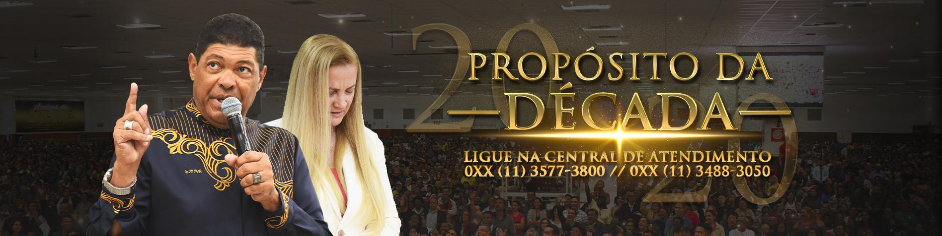 Propósito da Década // Ap. Valdemiro e Bpa Franciléia