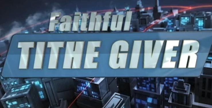 Faithful - Tithe giver pt 3