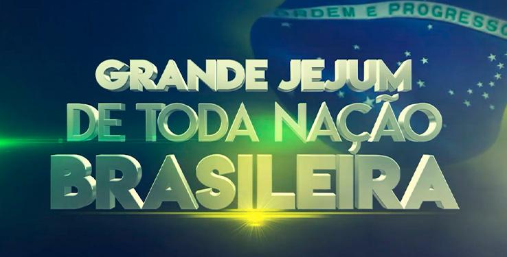 Grande jejum de toda nação brasileira