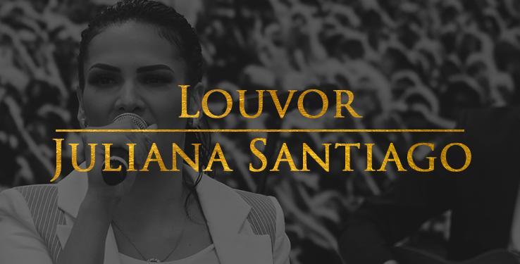 Louvor com Juliana Santiago
