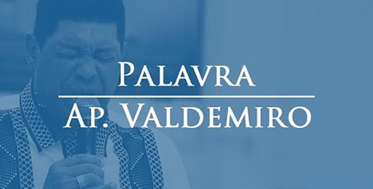 Palavra Ap. Valdemiro // 17/10/2020