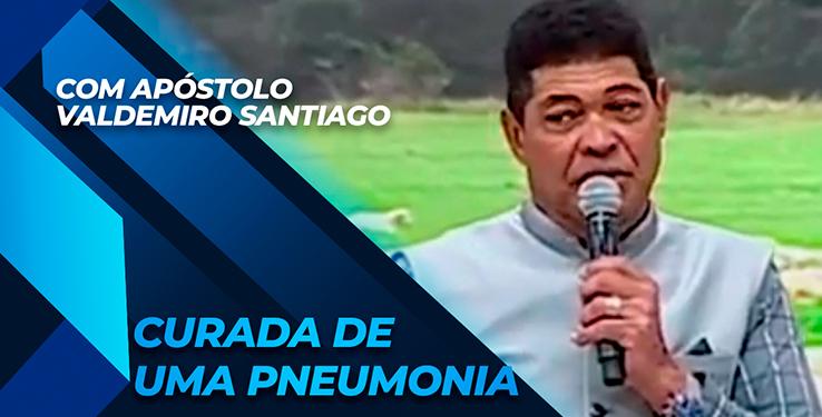 Milagre mulher é curada de pneumonia com AP Valdemiro Santiago // 09.05.2021