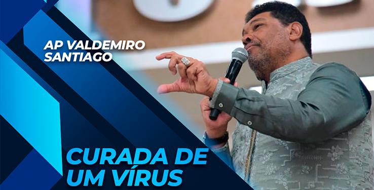 Milagre Jovem é curada de um vírus com AP Valdemiro Santiago // 25.07.2021