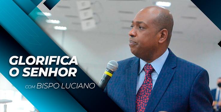 GLORIFICA O SENHOR // Palavra com BP Luciano milagre urgente // 21.09.2021